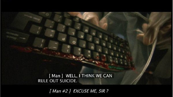 'Gattaca,' incorrectly: [ Man ]:  WELL, I THINK WE CAN RULE OUT SUICIDE. ¶ [ Man #2 ]  EXCLUSE ME, SIR?